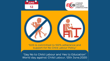 Eos Power is committed to 100% adherence and support for No Child Labour Policy