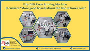 EOS Power installed New E by DEK solder paste printing machine